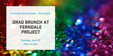 Drag Brunch at Ferndale Project tickets