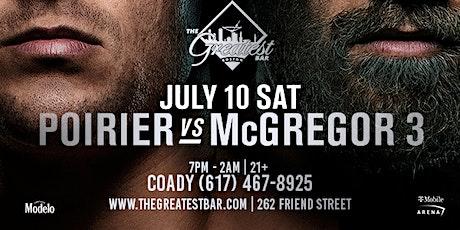 UFC 264 McGregor vs. Poirier 3 @ The Greatest Bar tickets