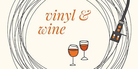Vinyl & Wine tickets