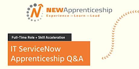IT ServiceNow Apprenticeship Q&A tickets