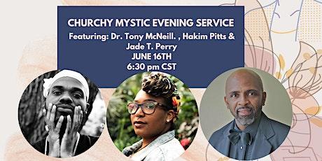 Churchy Mystic Evening Service tickets
