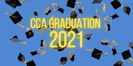 CCA Graduation 2021 tickets