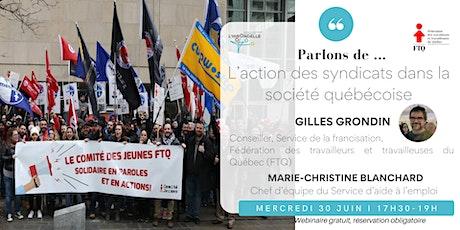 L'action des syndicats dans la société québécoise billets
