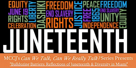 Bulldozing Barriers:  Reflections of Juneteenth and Diversity in Miami tickets