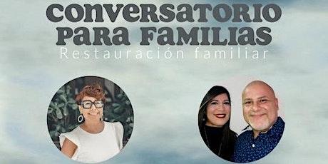 Conversatorio para familias entradas