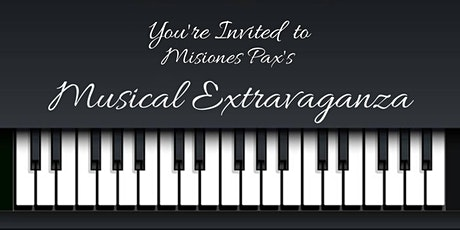 Misiones Pax's 2nd Annual Wine and Cheese Musical Extravaganza tickets