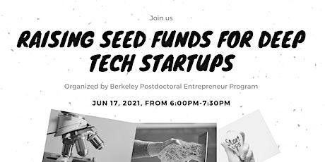 Raising seed funds for deep tech startups tickets