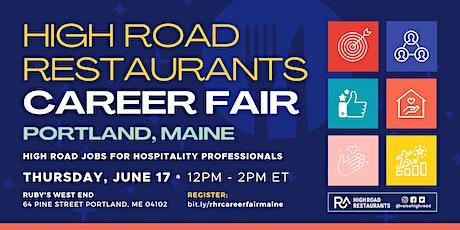 High Road Restaurants Career Fair: Maine! tickets