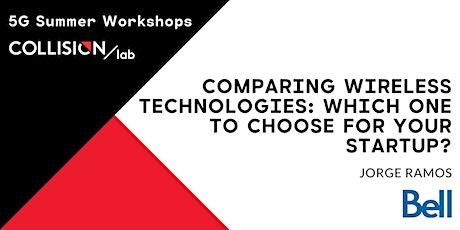 Ateliers d'été 5G : Comparing wireless technologies tickets