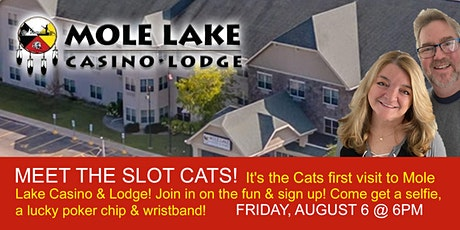 Crandon, WI - Mole Lake Casino Meet & Greet with the Slot Cats tickets