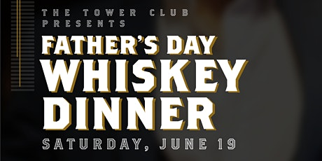 Fathers Day Whiskey Dinner tickets