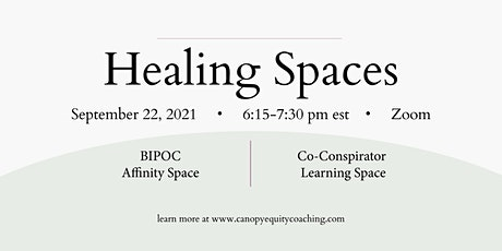 BIPOC Affinity and White Co-Conspirator Spaces by Canopy tickets
