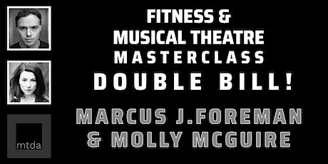 mtda Performers Fitness & Musical Theatre Masterclass DOUBLE BILL! tickets