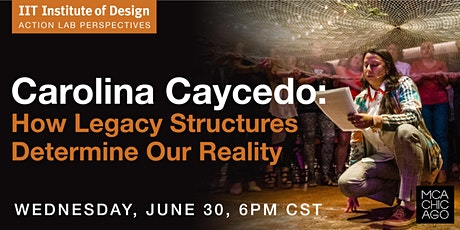 Carolina Caycedo: How Legacy Structures Determine Our Reality tickets