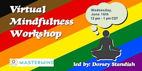 Virtual Mindfulness Workshop Tickets