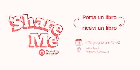 Share ME #1 - Roma biglietti