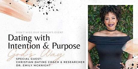 Dating with Intention and Purpose (God's Way) tickets