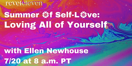 Summer of Self-Love: Loving All of Yourself Tickets