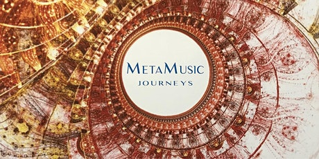 MetaMusic Journeys ~ Immersive Sound Experience for Inner Voyagers tickets