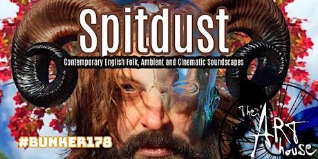 Spitdust (in person & online tickets) tickets