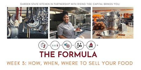 THE FORMULA: How, When & Where to Start Selling Your Food tickets