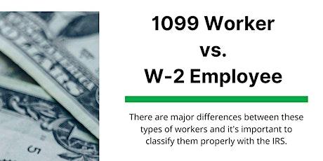 1099 vs W2 Employee Workshop tickets
