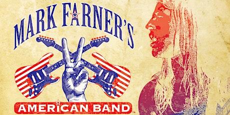 "Mark Farner's ""American Band"" tickets"