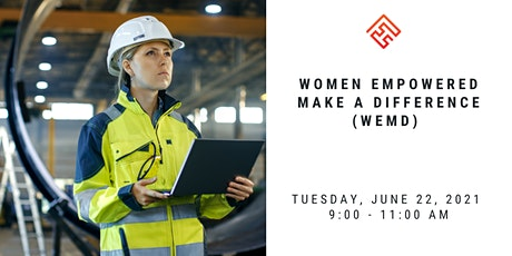 Women Empowered Make A Difference (WEMD) tickets