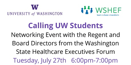 UW Students and WSHEF Virtual Networking:  July 27th tickets