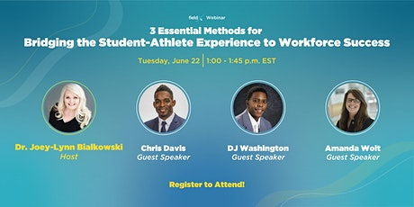 3 Methods for Bridging the Student-Athlete Experience to Workforce Success tickets
