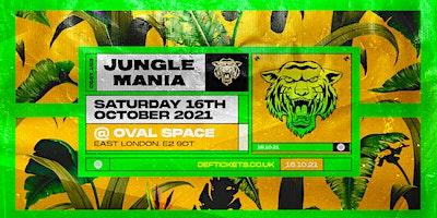 Jungle Mania @ Oval Space