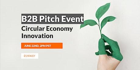 B2B Pitch Event - Circular Economy Innovation tickets