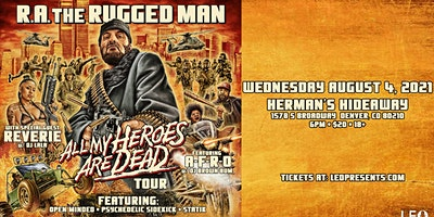 R.A. THE RUGGED MAN – ALL MY HEROES ARE DEAD TOUR