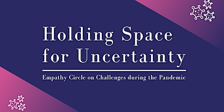 Holding Space for Uncertainty tickets