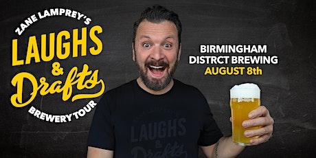BIRMINGHAM DISTRICT  •  Zane Lamprey's  Laughs & Drafts  • Birmingham, AL tickets