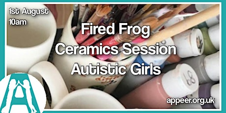 Appeer Girls' Ceramics Painting at Fired Frog in Woking (7-12) tickets