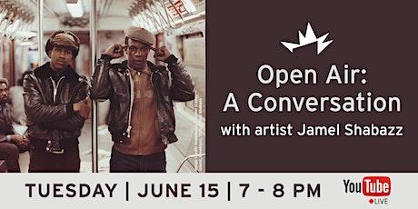 Open Air: Jamel Shabazz tickets