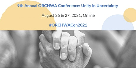 9th Annual ORCHWA Conference: Unity in Uncertainty tickets