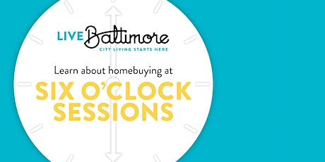 Virtual Six O'Clock Sessions: Introduction to Homebuying Incentives tickets