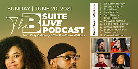 The B Suite Live Podcast featuring The FreeThem Walkers tickets
