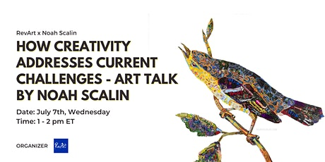 How Creativity Addresses Current Challenges|Art talk by Noah Scalin tickets