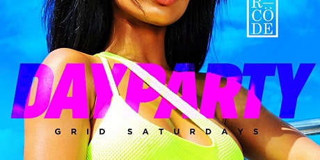 GRID SATURDAYS DAY PARTY at BARCODE tickets