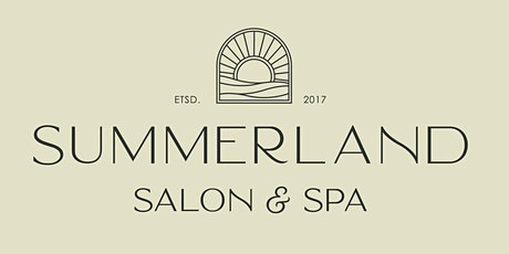 Summerland Salon & Spa Anniversary Party + Self Care Day tickets