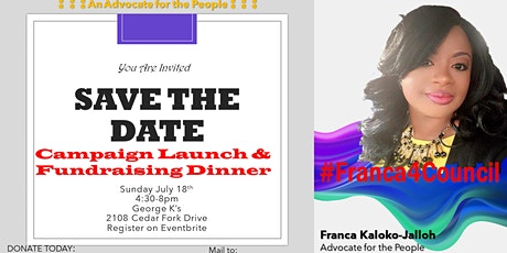 Franca 4 Council  Campaign Launch and Fundraiser tickets