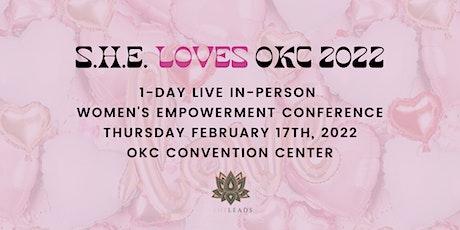 SHE LEADS  OKC 2022: SHE LOVES tickets
