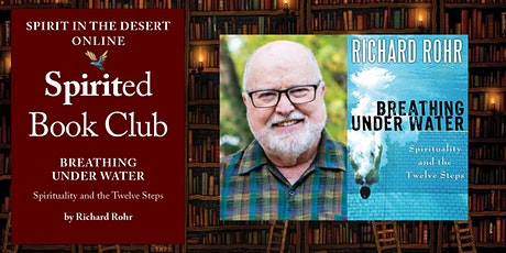 Spirited Book Club ~ Breathing Under Water: Spirituality and the 12 Steps tickets