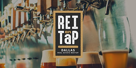 REI on Tap   Dallas Real Estate Meetup tickets