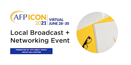 AFP ICON 2021 Local Broadcast + Networking Event tickets