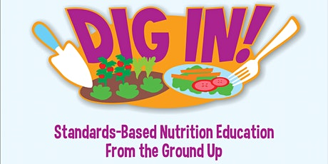 Dig In! - Nutrition Class tickets