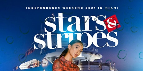 MIAMI STARS N STRIPES YACHT PARTY (Red White & Blue) tickets